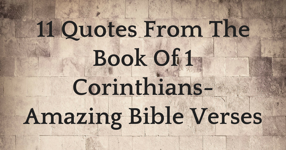 60 Quotes From The Book Of 60 Corinthians Amazing Bible Verses Unique Amazing Bible Quote