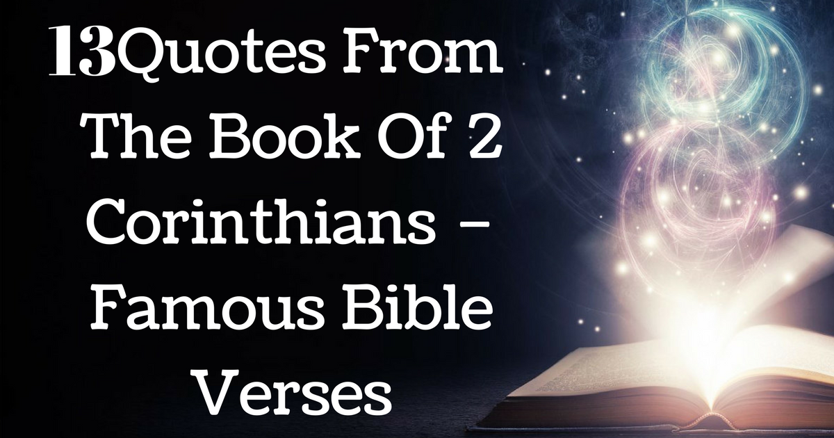 13 quotes from the book of 2 corinthians famous bible verses