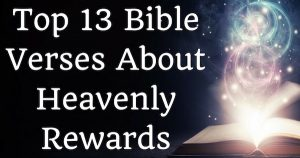Top 13 Bible Verses About Heavenly Rewards