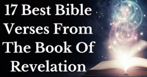 17 Best Bible Verses From The Book Of Revelation