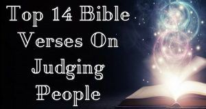 Top 14 Bible Verses On Judging People