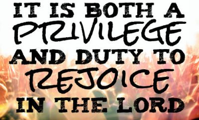 "AW Pink Quote - ""It is both his privilege and duty to rejoice in the Lord."""