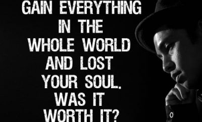 "Billy Graham Christian Quote - ""Suppose you could gain everything in the whole world, and lost your soul. Was it worth it?"""