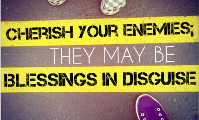 """Woodrow Kroll Quote - """"Cherish your enemies; they may be blessings in disguise."""""""